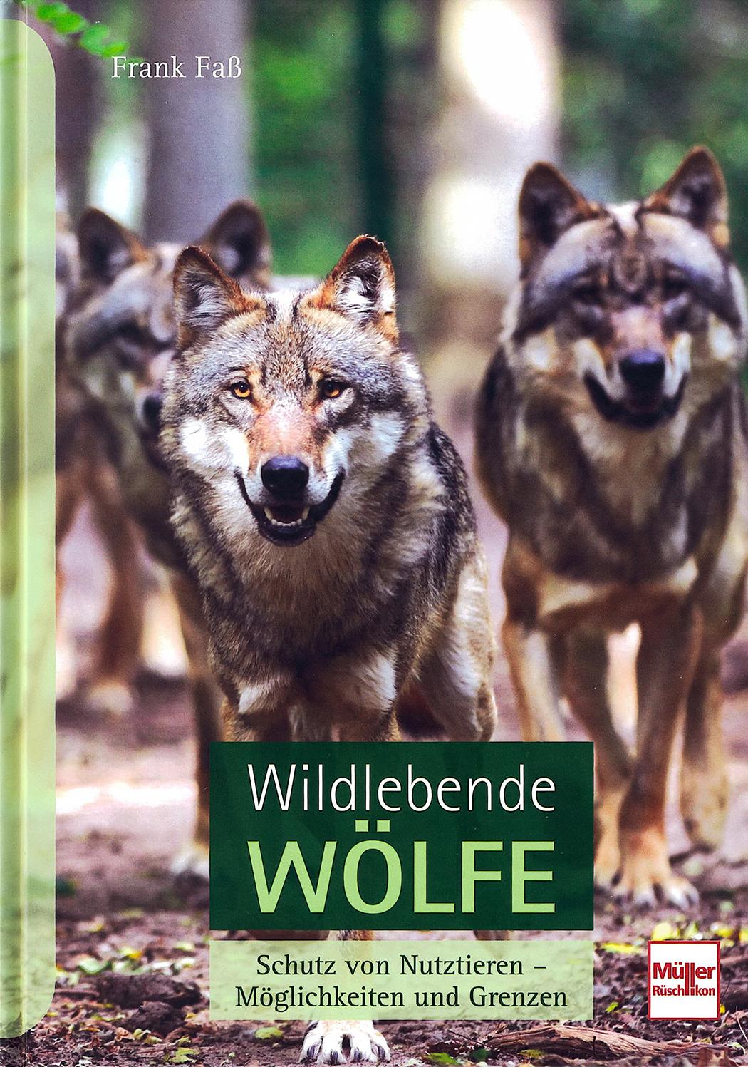 Wolfcenter, Frank Faß, Buch, Wildlebende Wölfe, Schutz von Nutztieren, Presse