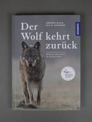 Wolfcenter, Onlineshop, Bücher & DVDs, Wolf kehrt zurück, Günther Bloch, Elli H. Radinger