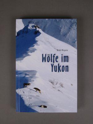 Wolfcenter, Onlineshop, Bücher & DVDs, Buch, Wölfe, Yukon